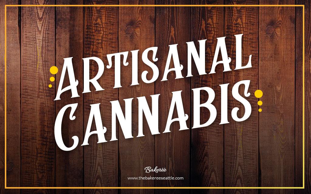 Artisanal Cannabis