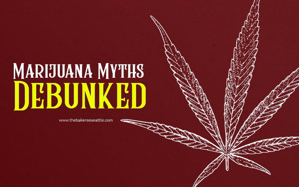 Common Marijuana Myths Debunked