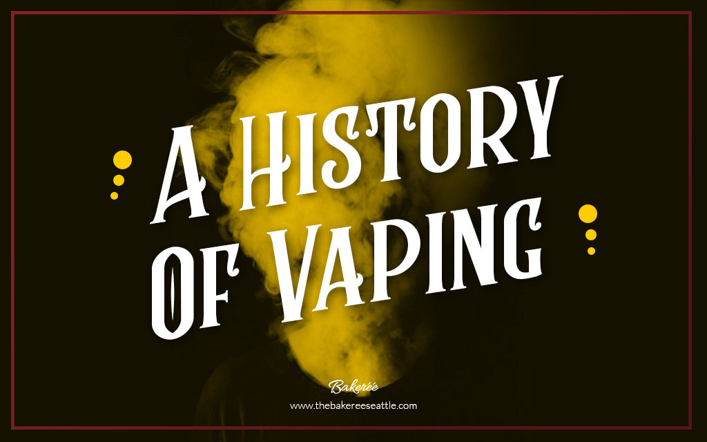 Past to Present: Everything to know about the History of Vaping